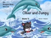 Children books by age 5-7: Oliver and Jumpy - the Cat Series, Stories 46-48, Book 16