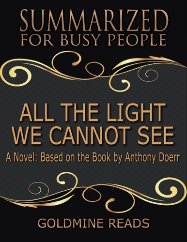 Goldmine Reads - All the Light We Cannot See
