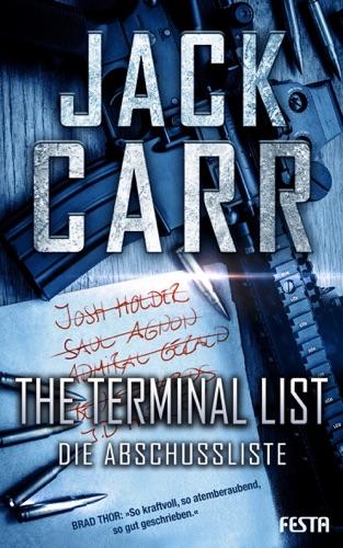 Jack Carr - THE TERMINAL LIST - Die Abschussliste