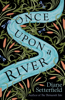 Diane Setterfield - Once Upon a River artwork