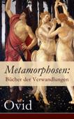 Metamorphosen: Bücher der Verwandlungen