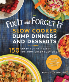 Fix-It and Forget-It Slow Cooker Dump Dinners and Desserts PDF Download