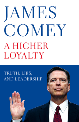 James Comey - A Higher Loyalty book