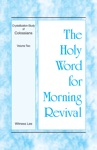 The Holy Word For Morning Revival  Crystallization-study Of Colossians Volume 2