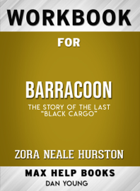 Workbook for Barracoon: The Story of the Last