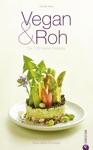 Vegan  Roh - Die 100 Besten Rezepte
