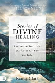 Stories of Divine Healing