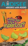 Sabes Algo Sobre Insectos Do You Know About Insects Enhanced Edition