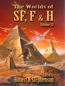 The Worlds of Science Fiction, Fantasy and Horror Volume III