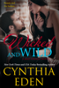 Cynthia Eden - Wicked and Wild artwork