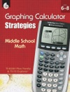 Graphing Calculator Strategies Middle School Math