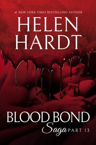 Helen Hardt - Blood Bond: 13