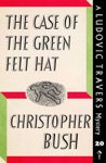 The Case Of The Green Felt Hat
