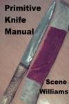 Primitive Knife Manual