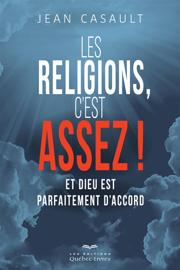 Les religions, c'est assez!