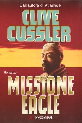 Clive Cussler - Missione Eagle