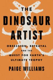 The Dinosaur Artist book