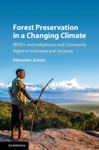 Forest Preservation In A Changing Climate