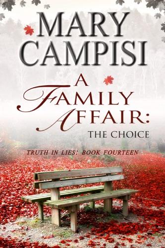 Mary Campisi - A Family Affair: The Choice
