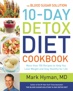 The Blood Sugar Solution 10-Day Detox Diet Cookbook Book Cover