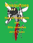 Mosquitoes Natural Repellents and Bite remedies