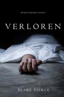 Blake Pierce - Verloren (Ein Riley Paige Krimi – Band #10) artwork