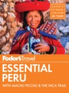 Fodors Essential Peru