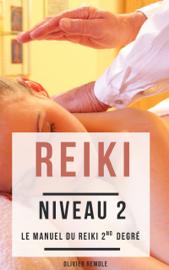 Reiki niveau 2 : le Manuel du Reiki 2nd degré
