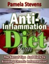 Anti-Inflammation Diet Plan The Secret Tips And Diets To Avoiding Chronic Inflammation
