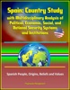 Spain: Country Study With Multidisciplinary Analysis Of Political, Economic, Social, And National Security Systems And Institutions, Spanish People, Origins, Beliefs And Values