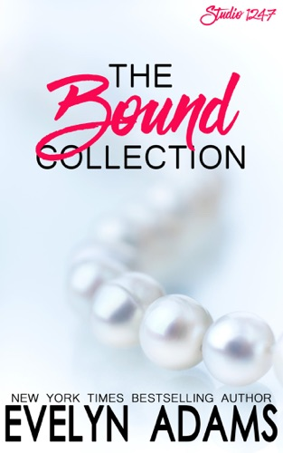 Evelyn Adams - Bound Collection