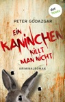 Ein Kaninchen Killt Man Nicht Ein Fall Fr Markus Waldo - Band 3