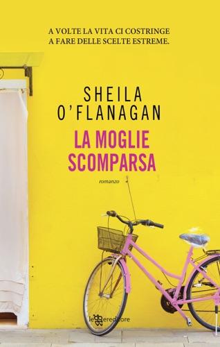 Sheila O'Flanagan - La moglie scomparsa