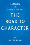 The Road To Character By David Brooks  A Review