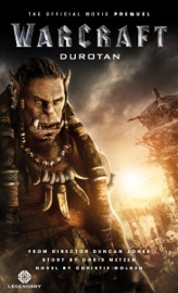 Warcraft: Durotan: The Official Movie Prequel PDF Download