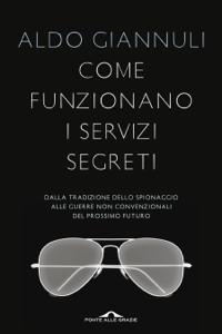 Come funzionano i servizi segreti Libro Cover