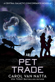 Pet Trade (A Central Galactic Concordance Novella)
