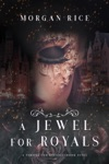 A Jewel For Royals  A Throne For SistersBook Five