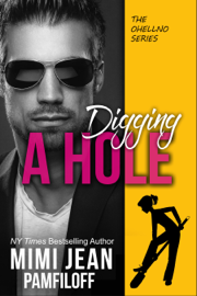 Digging A Hole - Mimi Jean Pamfiloff book summary