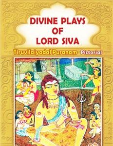 Divine Plays of Lord Siva da Dr. T N. Ramachandran