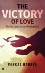 The Victory Of Love