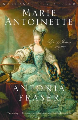 Antonia Fraser - Marie Antoinette
