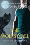 The Wolfs Call Two-Natured London 1