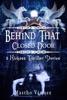 Behind That Closed Door: 6 Kickass Thriller Stories