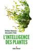 L'Intelligence des plantes - Stefano Mancuso, Alessandra Viola & Renaud Temperini