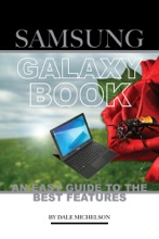 Samsung Galaxy Book: An Easy Guide To The Best Features