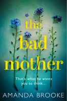 The Bad Mother ebook Download
