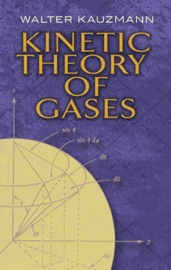 Kinetic Theory of Gases - Walter Kauzmann