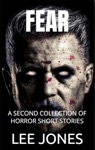 Fear A 2nd Collection Of Horror Short Stories