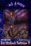 AD ASTRA 003 Buchausgabe Das Sterbende Imperium II